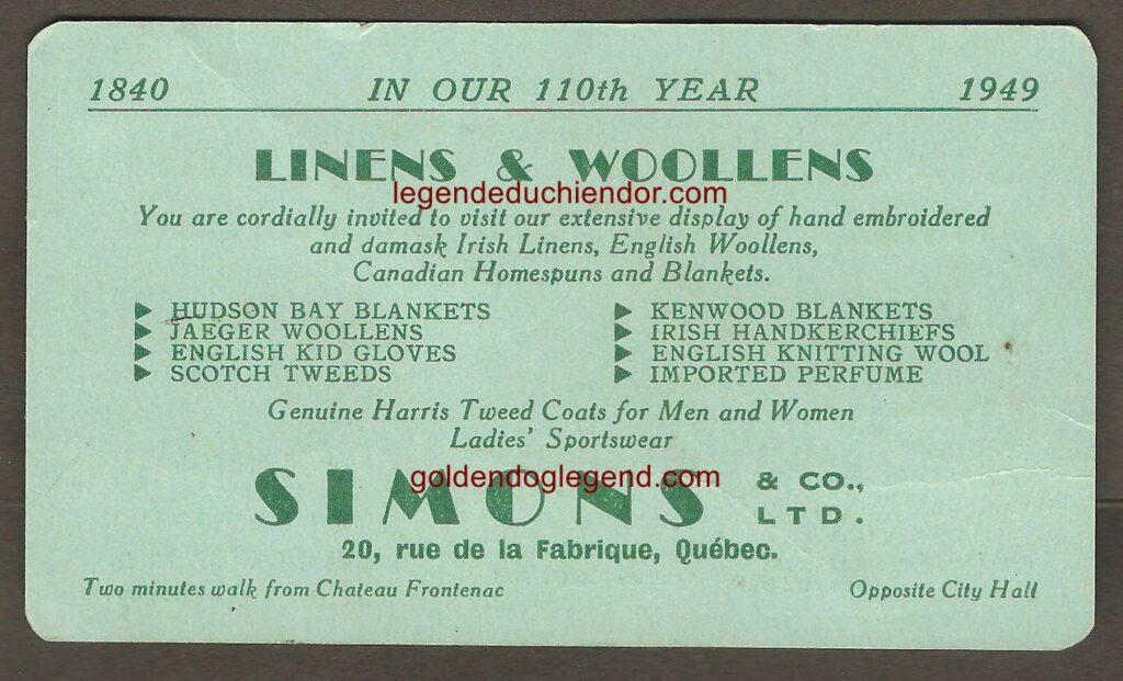 Une carte d'affaires semblable, de la maison Simons, mais datée de 1949. Le site du Chien d'or (Golden Dog) est encore mentionné, mais un nouveau caléchier (Raoul Caron) apparaît.