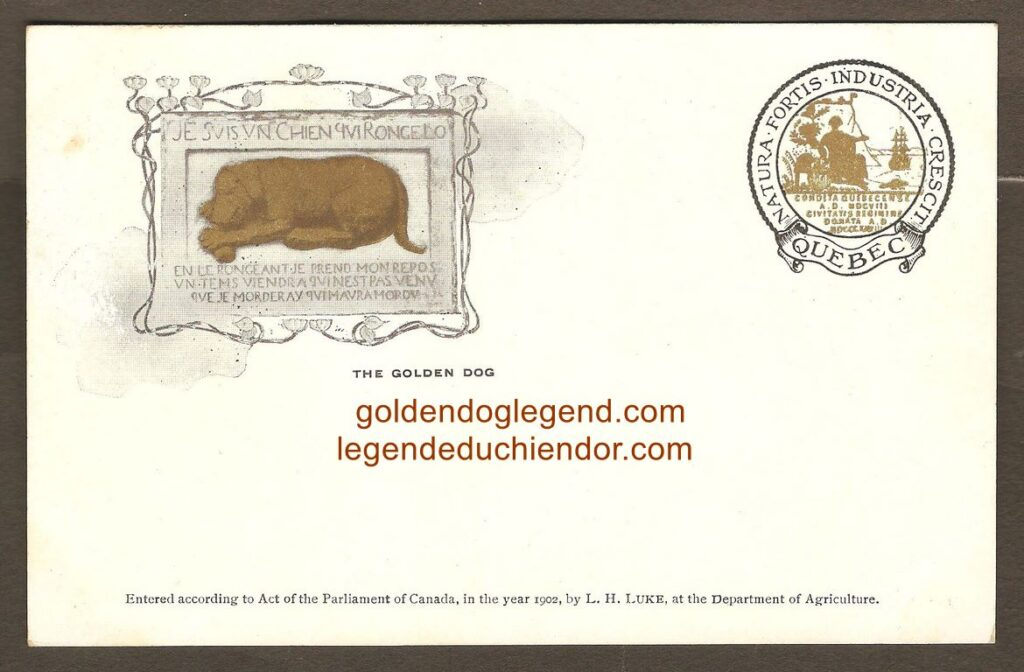 Carte postale à l'effigie du Chien d'Or, portant les armoiries de la Ville de Québec. Elle est semblable à la précédente sauf que l'inscription « THE GOLDEN DOG » sous le bas-relief est décalé vers la droite et que les inscriptions à l'endos sont noires plutôt que bleues.