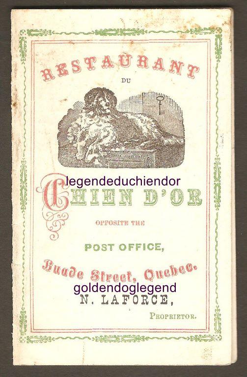 Page couverture d'un dépliant publicitaire du restaurant Chien d'Or, à Québec. Il se trouvait en face du bureau de poste portant en façade la fameuse plaque ayant donné naissance à la légende. Ce publiant date probablement du début du XXe siècle.