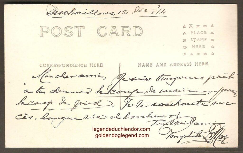 Pamphile LeMay a daté la carte postale du 12 décembre 1914, à Deschaillons (près de Québec). Il a ajouté un texte original et inspirant, qui sonne comme un adieu : « Mon cher ami, Je suis toujours prêt à te donner le coup de main, jamais le coup de pied. Je te souhaite succès, longue vie et bonheur ! »